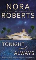 Tonight and Always by Roberts, Nora Paperwork (Excellent Condition)