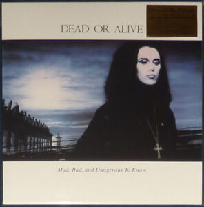 Dead Or Alive - Mad, Bad & Dangerous To Know on Clear & White vinyl.