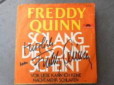FREDDY QUINN - SOLANGE DIE SONNE ... orig. signiert –SINGLE- SAMMLUNGSAUFLÖSUNG