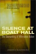 Silence at Boalt Hall: The Dismantling of Affirmative Action: By Guerrero, An...