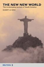 The New New World: The re-emerging markets of South America