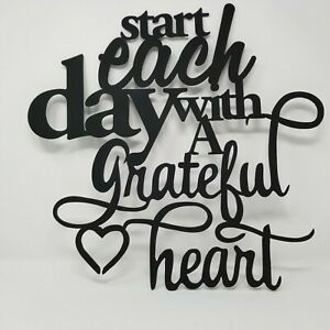 Start Each Day with A Grateful Heart Metal Plasma Cut Sign Indoor/Outdoor Black