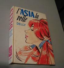 DELLY - Salani Editore - n. 15 - L'Asia la volle - I romanzi della Rosa