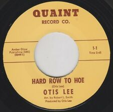 "OTIS LEE Hard Row To Hoe QUAINT 7"" 45 Re. 1968 Northern R&B Soul Perfection HEAR"