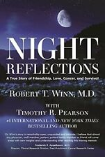 Night Reflections: A True Story of Friendship, Lov