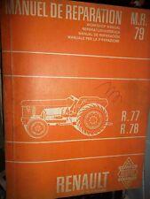 Renault tracteur R77 R78 : manuel de réparation MR 79