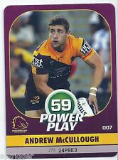 2015 NRL Power Play Base Card (007) Andrew McCULLOUGH Brisbane Broncos