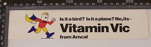 VINTAGE AMCAL CHEMISTS AUSTRALIA VITAMIN VIC SOUVENIR PROMO BUMPER STICKER