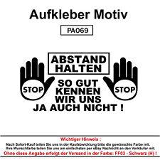 ABSTAND HALTEN- Autoaufkleber Aufkleber Fun Spaß Sticker Tuning Lustige Sprüche