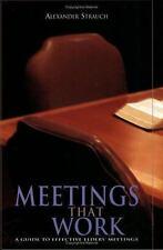 Meetings That Work : A Guide to Effective Elders' Meetings by Alexander...