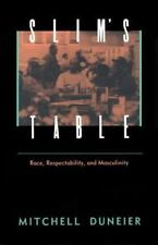 Slim's Table: Race, Respectability, and Masculinity, Duneier, Mitchell, Good Boo