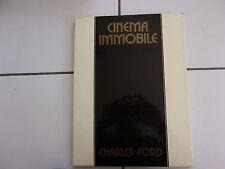 Charles FORD Cinéma immobile 1910 -1940 ( album de photographies )