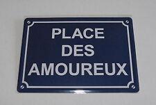 PLAQUE METAL 15x21cm NEUVE // PLACE DES AMOUREUX PR027