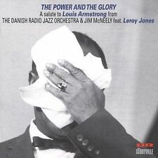 The Power and the Glory: A Salute to Louis Armstrong by Jim McNeely (CD, Oct-200