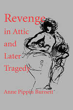 Revenge in Attic and Later Tragedy (Sather Classical Lectures)-ExLibrary