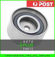 Fits TOYOTA HIACE KDH2__/TRH2__/LH2__ Idler Tensioner Drive Belt Bearing Pulley