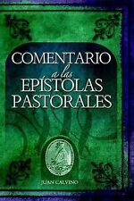 Comentario a Las Epistolas Pastorales (Commentary on the Pastoral Epistles) (Com