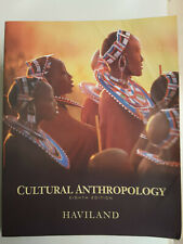 Cultural Anthropology Eighth 8th Edition 1996 Haviland College Textbook