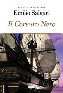 Il corsaro neroSalgari emiliocrescere ragazzi bambini azione pirati segnalibro