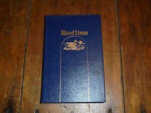 Blood Lines By Nash Buckingham, LMTD #422/3000 Premier Press, 1989