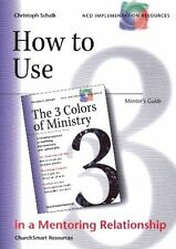 How to Use the 3 Colors of Ministry (Mentors Guid