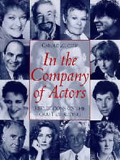 In the Company of Actors: Reflections on the Art of Acting (Stage and Costume),