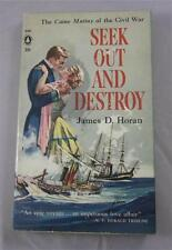 SEEK OUT AND DESTROY JAMES D HORAN 1959 POPULAR LIBRARY #G381 1ST ED PB