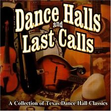 Dance Halls And Last Calls A Collection Of Texas Dance Hall [CD]