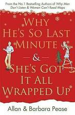 Why He's So Last Minute and She's Got It All Wrapped Up, Allan Pease, Barbara Pe