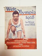 Welt Olympia 1928 in Wort und Bild, Herausgbr: Reichstr. Josef W