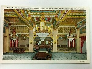 Vintage Postcard Interior Casino & Famous Gold Bar Agua Caliente Tijuana Mexico