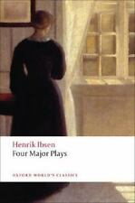 Oxford World's Classics: Four Major Plays by Henrik Ibsen (2008, Paperback)