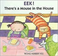 EEK ! There's A Mouse in der Haus von Yee, Wong Herbert