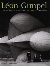 Léon Gimpel : Les audaces d'un photographe (1873-1948) Relié - Exposition 2008