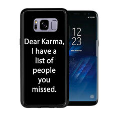 Dear Karma I Have A List Of People You Missed For Samsung Galaxy S8 2017 Case Co