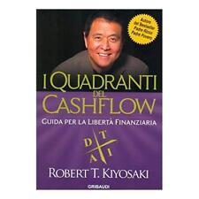 9788871527789 I quadranti del cashflow. Guida per la libertà finanziaria - di Ro