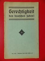 altes Heft JUDAIKA Gerechtigkeit den deutschen Juden ! um 1920 RAR ( 8928