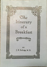 Itinerary of a Breakfast J H Kellogg, MD © 1918 ~ Leaves-of-Autumn 1992 Reprint