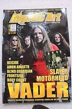 Mystic Art 4/2006 Vader, Artrosis, Slayer , Motorhead, Deicide, Frontside