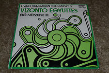 Living Hungarian Folk Music 3~Vizonto Egyuttes~Elo Nepzene III~Hungaroton~IMPORT