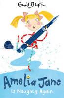Amelia Jane is Naughty Again!, Enid Blyton, New
