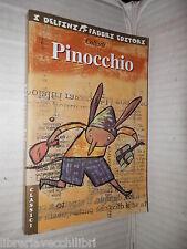 PINOCCHIO Storia di un burattino Collodi 2002 I delfini narrativa ragazzi libro
