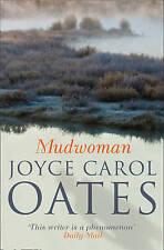 Mudwoman by Joyce Carol Oates, Book, New (Paperback)