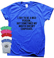 Funny t shirts women men humour slogan sarcasm gift novelty I try to be a nice