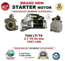 FOR TAXI LTI TX 2.7 TD 82 bhp 1997-ON BRAND NEW STARTER MOTOR 2.1kW 9 Teeth