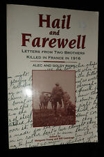 Hail and Farewell : Two brothers killed France 1916 | 1st Ed., 1995 | A&G Raws