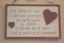 Wall Plaque Dear Mother in Law I Don't Need You Teach Wedding Sign 18cm F1100D