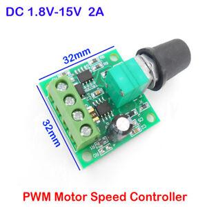 2A Micro PWM Motor Speed Controller DC 1.8V-15V  3V 6V 9V 12V Switch LED Dimmer