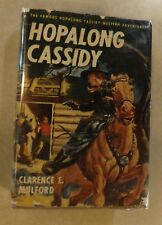 HOPALONG CASSIDY BY CLARENCE MULFORD WESTERN ADVENTURE 1910 HC W/ DUST JACKET