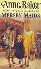Mersey Maids by Anne Baker | Paperback Book | 9780747255321 | NEW